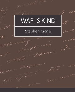 War Is Kind - Stephen Crane, Crane Stephen Crane