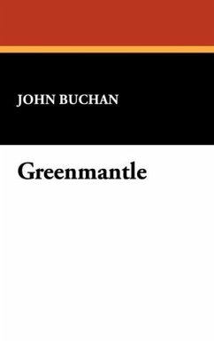 Greenmantle - Buchan, John