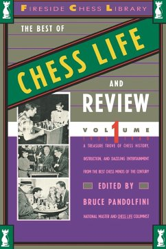 Best of Chess Life and Review, Volume 1 - Pandolfini, Bruce