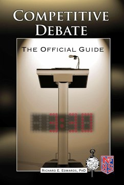 Competitive Debate: The Official Guide - Edwards, Richard E.
