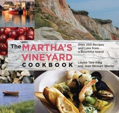 The Martha's Vineyard Cookbook: Over 250 Recipes and Lore from a Bountiful Island - King, Louise Tate Wexler, Jean Stewart