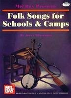 Folk Songs for Schools & Camps - Silverman, Jerry