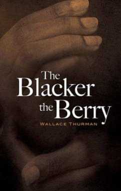 The Blacker the Berry - Thurman, Wallace