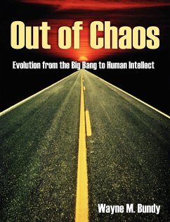 Out of Chaos - Bundy, Wayne M.