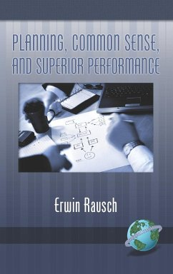 Planning, Common Sense, and Superior Performance (Hc) - Rausch, Erwin