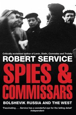 Spies and Commissars - Service, Robert