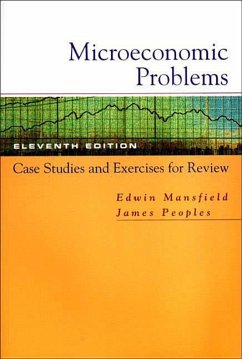 Microeconomic Problems: Case Studies and Exercises for Review - Mansfield, Edwin Peoples, James