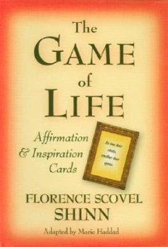 The Game of Life Affirmation and Inspiration Cards: Positive Words for a Positive Life - Scovel-Shinn, Florence