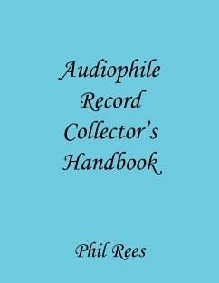 Audiophile Record Collector's Handbook - Rees, Phil