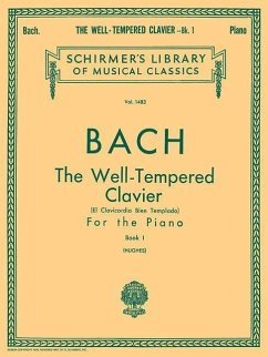 Well Tempered Clavier - Book 1: Piano Solo - Johann, Sebastian Bach