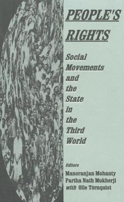 People's Rights: Social Movements and the State in the Third World - Mohanty, Manoranjan / Mukherji, Partha Nath (eds.)