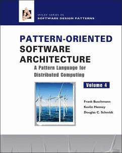 Pattern-Oriented Software Architecture, Volume 4, A Pattern Language for Distributed Computing (eBook, PDF) - Buschmann, Frank; Henney, Kevlin; Schmidt, Douglas C.