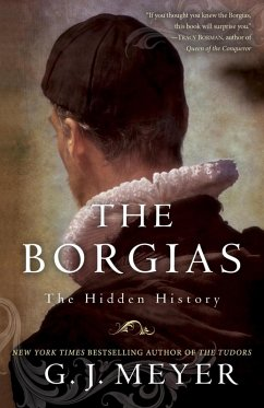 The Borgias (eBook, ePUB) - Meyer, G. J.