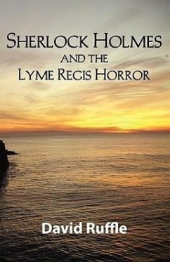 Sherlock Holmes and the Lyme Regis Horror - Ruffle, David