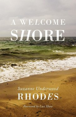 A Welcome Shore - Rhodes, Suzanne Underwood
