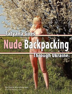 Tatyana Goes Nude Backpacking Through Ukraine - Weisenbarger, David