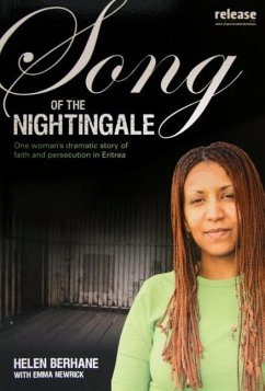 Song of the Nightingale: One Woman's Dramatic Story of Faith and Persecution in Eritrea - Berhane, Helen