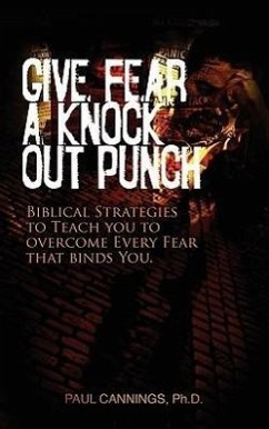 Give Fear a Knock Out Punch - Cannings, Paul