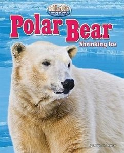 Polar Bear: Shrinking Ice - Person, Stephen