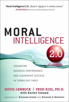 Moral Intelligence 2.0: Enhancing Business Performance and Leadership Success in Turbulent Times - Lennick, Doug Kiel, Fred