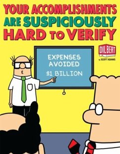 Your Accomplishments Are Suspiciously Hard to Verify - Adams, Scott