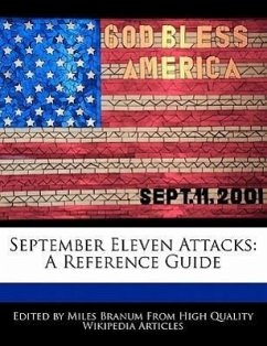 September Eleven Attacks: A Reference Guide - Branum, Miles