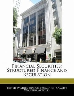 Financial Securities: Structured Finance and Regulation - Branum, Miles