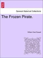 The Frozen Pirate. VOL. II - Russell, William Clark