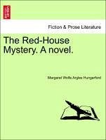 The Red-House Mystery. A novel. VOL. II - Argles Hungerford, Margaret Wolfe