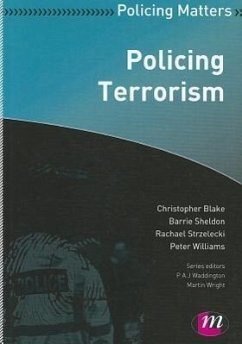 Policing Terrorism - Blake, Christopher Sheldon, Barrie Strzelecki, Rachael Williams, Peter