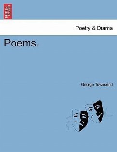 Poems. - Townsend, George