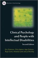 Clinical Psychology and People with Intellectual Disabilities - Emerson, Eric (EDT)/ Hatton, Chris (EDT)/ Dickson, Kate (EDT)/ Gone, Rupa (EDT)/ Caine, Amanda (EDT)