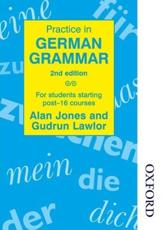 Practice in German Grammar - 2nd Edition - Alan Griffith Jones, Gudrun Lawlor