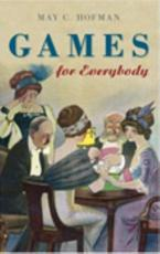 Games for Everybody - May C. Hofman