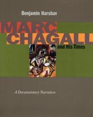 Marc Chagall and His Times - Benjamin Harshav