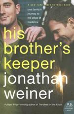 His Brother's Keeper - Dr Jonathan Weiner