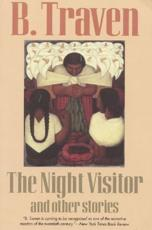 The Night Visitor: And Other Stories - Traven, B