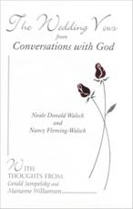 The Wedding Vows from Conversations with God - Neale Donald Walsch, Nancy Fleming-Walsch