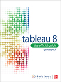 Tableau 8: The Official Guide - George Peck
