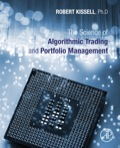 The Science of Algorithmic Trading and Portfolio Management - Kissell, Robert