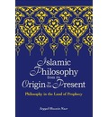 Islamic Philosophy from Its Origin to the Present - Seyyed Hossein Nasr