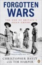 Forgotten Wars - Christopher Bayly