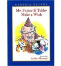 Mr Putter and Tabby Make a Wish - Cynthia Rylant