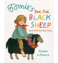 Tomie's Baa Baa Black Sheep and Other Rhymes - Tomie DePaola