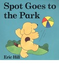 Spot Goes to the Park - Eric Hill