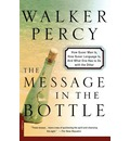 The Message in the Bottle - Walker Percy