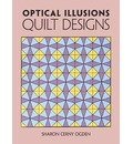 Optical Illusions Quilt Designs - Sharon Cerny Ogden