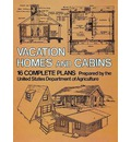 Vacation Homes and Cabins - United States. Dept. of Agriculture