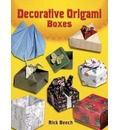 Decorative Origami Boxes - Rick Beech