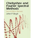 Chebyshev and Fourier Spectral Methods - John P. Boyd